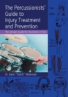 Image for The percussionists' guide to injury treatment and prevention  : the answer guide for drummers in pain