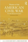 Image for Themes of the American Civil War  : the War between the States