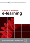 Image for A guide to authentic e-learning