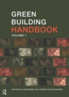 Image for Green building handbook  : a guide to building products and their impact on the environmentVol. 1