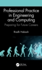 Image for Professional Practice in Engineering and Computing: Preparing for Future Careers