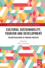 Image for Cultural Sustainability, Tourism and Development: (Re)articulations in Tourism Contexts