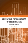 Image for Appraising the Economics of Smart Meters: Costs and Benefits