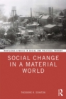 Image for Social Change in a Material World : 142