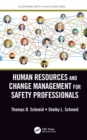 Image for Human resources and change management for safety professionals