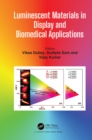 Image for Luminescent Materials in Display and Biomedical Applications