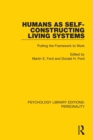 Image for Humans as self-constructing living systems: putting the framework to work