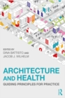 Image for Architecture and Health: Guiding Principles for Practice