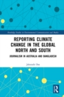 Image for Reporting climate change in the global North and South: journalism in Australia and Bangladesh