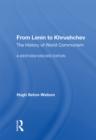 Image for From Lenin to Khrushchev: The History of World Communism