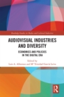 Image for Audiovisual industries and diversity: economics and policies in the digital era : 4
