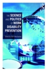 Image for The science and politics of work disability prevention