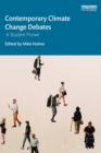 Image for Contemporary climate change debates: a student primer