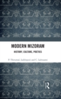 Image for Modern Mizoram: history, culture, poetics