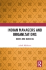 Image for Indian managers and organizations: boons and burdens