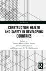 Image for Construction Health and Safety in Developing Countries