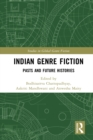 Image for Indian genre fiction: pasts and future histories