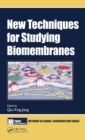 Image for New Techniques for Studying Biomembranes