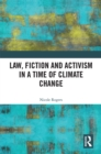Image for Law, fiction and activism in a time of climate change