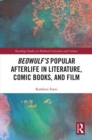 Image for Beowulf's popular afterlife in literature, comic books, and film : 9