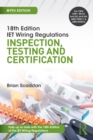 Image for IET wiring regulations: inspection, testing and certification