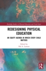 Image for Redesigning physical education: an equity agenda in which every child matters