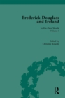Image for Frederick Douglass and Ireland: in his own words. : Volume 1