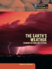Image for The Earth's weather  : changing patterns and systems
