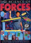 Image for The science of forces  : projects and experiments with forces and machines