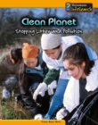 Image for Clean planet  : stopping litter and pollution