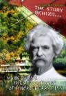 Image for The story behind Mark Twain's Adventures of Huckleberry Finn