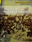 Image for Life as a combat soldier
