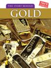 Image for The story behind gold
