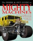 Image for The inside & out guide to mighty machines