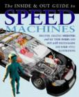 Image for The inside & out guide to speed machines