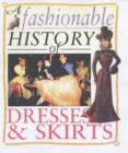 Image for A fashionable history of dresses & skirts