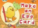 Image for BC Non-fiction Red C (KS1) Make an Egg Card