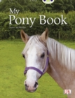 Image for Bug Club Independent Non Fiction Year 1 Yellow A My Pony Book