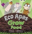 Image for Eco Apes Grow Food : Bug Club Red C (KS1) Eco Apes Grow Food 6-pack Red C (KS1)