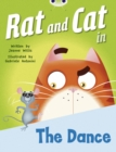 Image for Bug Club Red B (KS1) Rat and Cat in the Dance : Bug Club Red B (KS1) Rat and Cat in The Dance 6-pack Red B (KS1)