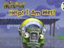 Image for Trucktown: Help! I am Wet! : BC Pink A Trucktown: Help! I Am Wet! Pink A