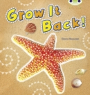 Image for Bug Club Non-fiction Blue (KS1) A/1B Grow it Back 6-pack