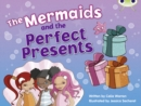 Image for Bug Club Blue (KS1) C/1B The Mermaids and the Perfect Presents 6-pack