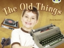 Image for Bug Club Non-fiction Green C/1B The Old Things 6-pack