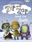 Image for Bug Club Yellow B/1C Zip and Zap meet the Sam 6-pack