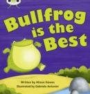 Image for Bug Club Phonics Bug Set 18 Bullfrog is the Best