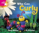 Image for Rigby Star Guided Reception: Pink Level: Who Can Curly See? Pupil Book (single)