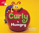 Image for Rigby Star Guided Reception: Red Level: Curly is Hungry Pupil Book (single)