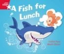 Image for Rigby Star Guided Phonic Opportunity Readers Red: A Fish For Lunch