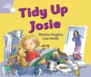 Image for Rigby Star Guided Phonic Opportunity Readers Lilac: Tidy Up, Josie